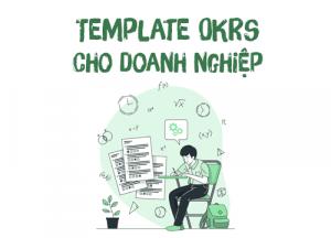 Template OKRs cho doanh nghiệp