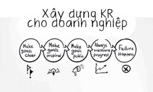 Xây dựng KR (OKR) cho doanh nghiệp
